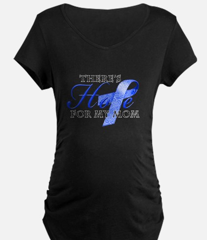 There's Hope for Colon Cancer Mom T-Shirt