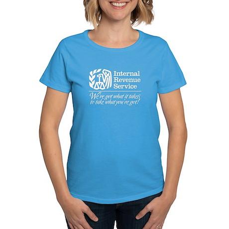 IRS: We've Got What It Takes Women's Dark T-Shirt