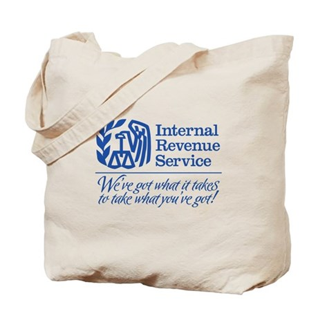IRS: We've Got What It Takes Tote Bag