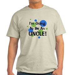 Going To Be Uncle! T-Shirt