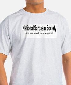 National Sarcasm Society ... Ash Grey T-Shirt