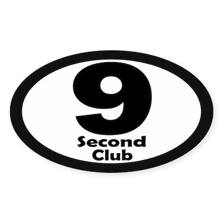 9 Second Club - Sticker (Oval)