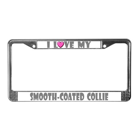 I Love My Smooth-Coated Collie License Plate Frame