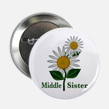 "Daisies Middle Sister 2.25"" Button"