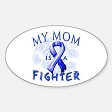 My Mom Is A Fighter Sticker (Oval)