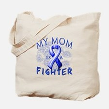 My Mom Is A Fighter Tote Bag