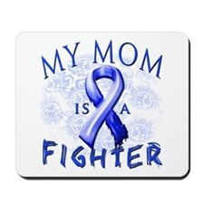 My Mom Is A Fighter Mousepad