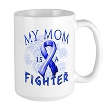 My Mom Is A Fighter Mug