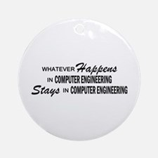 Whatever Happens - Computer Engineering Ornament (