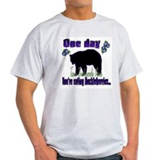 One Day...then BANG!! T-Shirt