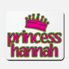 Princess Hannah Mousepad
