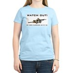 WATCH OUT! MY SON CARRIES AN M-16! Women's Pink T-
