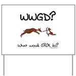 WWGD? What would GROK do? Yard Sign