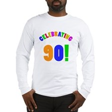 Rainbow 90th Birthday Party Long Sleeve T-Shirt