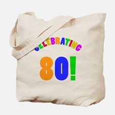 Rainbow 80th Birthday Party Tote Bag