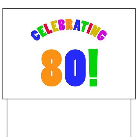Rainbow 80th Birthday Party Yard Sign