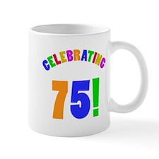 Rainbow 75th Birthday Party Mug