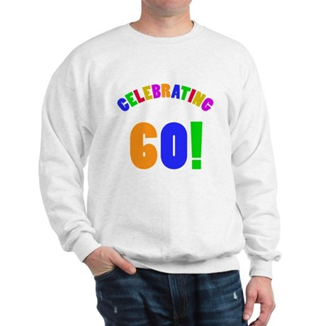Rainbow 60th Birthday Party Sweatshirt