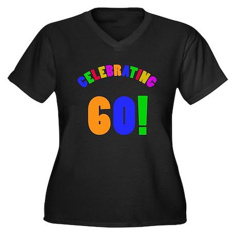 Rainbow 60th Birthday Party Women's Plus Size V-Ne