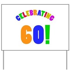 Rainbow 60th Birthday Party Yard Sign