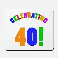 Rainbow 40th Birthday Party Mousepad