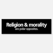 Religion & Morality... Bumper Bumper Bumper Sticker