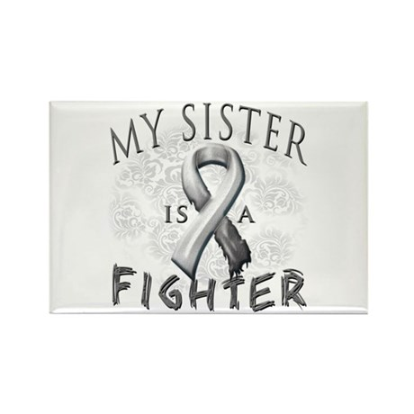 My Sister Is A Fighter Rectangle Magnet (10 pack)