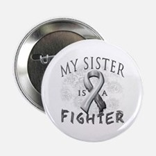 "My Sister Is A Fighter 2.25"" Button"