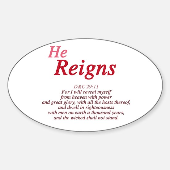 He Reigns Oval Decal