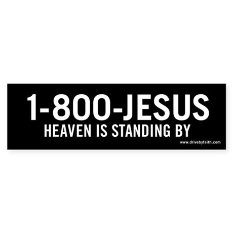 Call Jesus Bumper Sticker