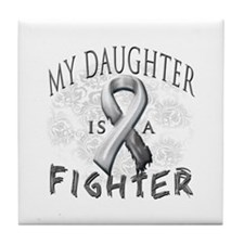 My Daughter Is A Fighter Tile Coaster