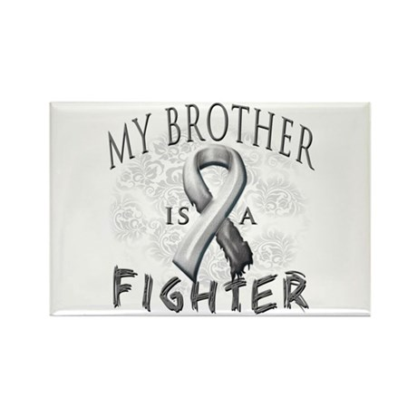 My Brother Is A Fighter Rectangle Magnet