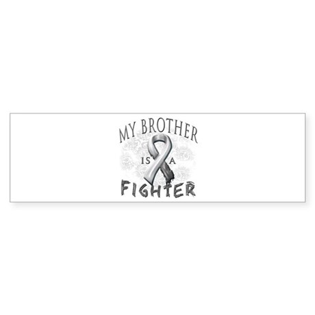 My Brother Is A Fighter Sticker (Bumper)