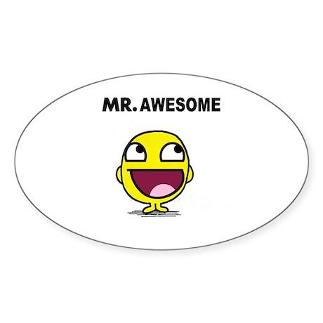 Mr. Awesome Sticker (Oval)
