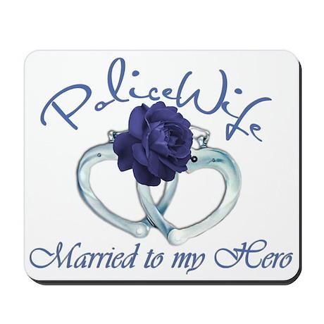 PoliceWife: Married My Hero Mousepad