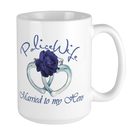 PoliceWife: Married My Hero Large Mug
