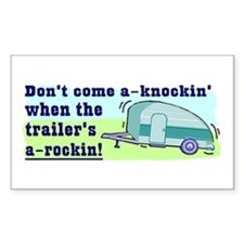 Don't Come A-Knockin Rectangle Bumper Stickers