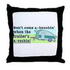 Don't Come A-Knockin Throw Pillow