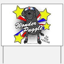 Wonder Puggle Yard Sign