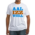 AAL IZZ WELL. Fitted T-Shirt
