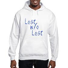 Lost w/o Lost Hoodie Sweatshirt