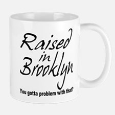 Raised in Brooklyn Mug