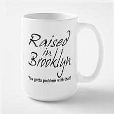 Raised in Brooklyn Large Mug