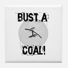 "Bowdrill ""Bust a Coal"" Tile Coaster"
