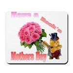 Have a Rock'n Mothers Day Kit Mousepad