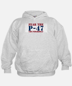 Fear The P-47 Hoodie