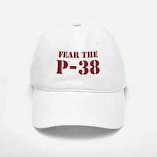 Fear The P-38 Baseball Baseball Cap