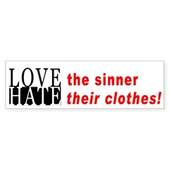 Love the Sinner Hate their Clothes!