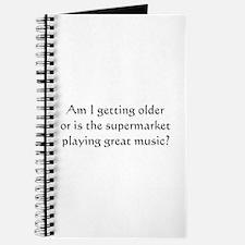Am i getting older .. Journal