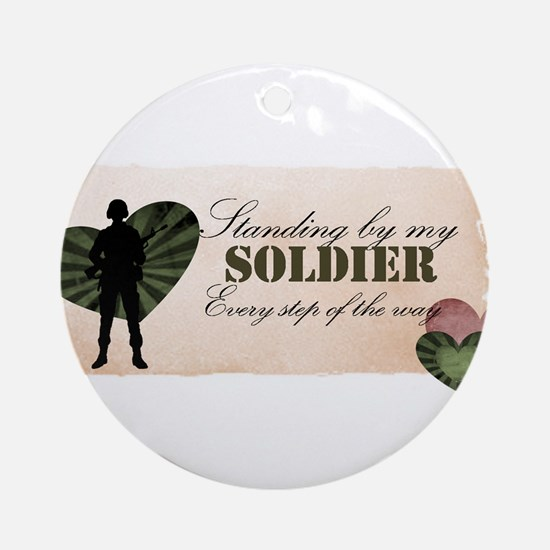 standing by my soldier Ornament (Round)